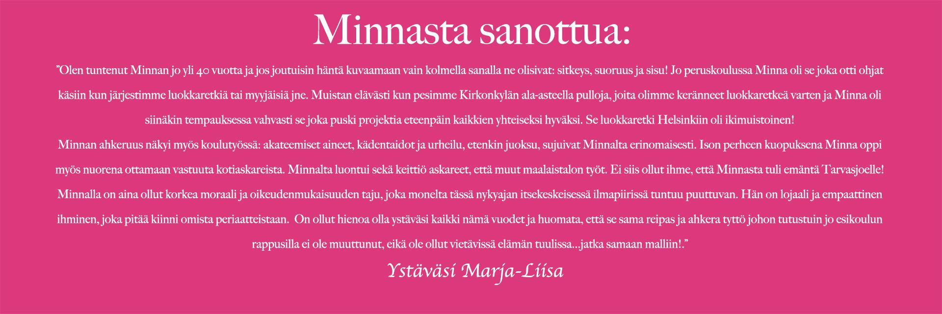 Marja-Liisa kertoo ystävästään Minnasta